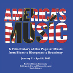 America's Music: A Film History of Our Popular Music from Blues to Bluegrass to Broadway by Booth Library