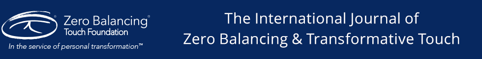 The International Journal of Zero Balancing and Transformative Touch