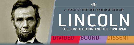 2015 - Lincoln: The Constitution and the Civil War