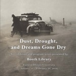 Dust, Drought, and Dreams Gone Dry by Booth Library