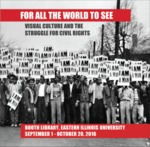 For All The World To See: Visual Culture and the Struggle for Civil Rights by Booth Library