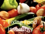 Fixing Food Insecurity by Amayah Farley