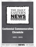 Daily Eastern News Centennial Commemorative Chronicle (1915-2015) by Eastern Illinois University
