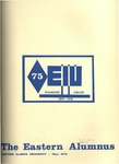 Eastern Alumnus Vol. 27 No. 2 (Fall 1973) by Eastern Illinois University Alumni Association