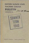 Bulletin 150 - Summer Term 1940 by Eastern Illinois University