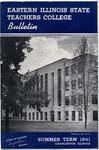 Bulletin 153 - Summer Term 1941 by Eastern Illinois University