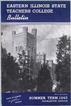 Bulletin 161 - Summer Term 1943 by Eastern Illinois University