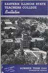 Bulletin 165 - Summer Term 1944 by Eastern Illinois University