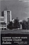 Bulletin 178 - Summer Term 1947 by Eastern Illinois University