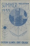 Bulletin 209 - Summer 1955 by Eastern Illinois University
