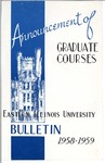 Bulletin 224 - Announcements of Graduate Courses 1958-1959 by Eastern Illinois University