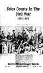 Bulletin 234 - Coles County in the Civil War 1861-1865 by Eastern Illinois University