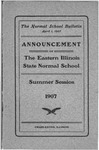 Bulletin 18 - Summer Session 1907 by Eastern Illinois University