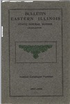 Bulletin 22 - A Catalogue for the Ninth Year (1907-1908) by Eastern Illinois University