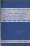 Bulletin 144 - Annual Catalogue 1938-1939 by Eastern Illinois University