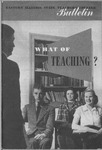 Bulletin 148 - What of Teaching? by Eastern Illinois University