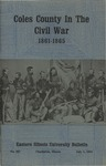 Bulletin 257 - Coles County in the Civil War 1861-1865 by Charles H. Coleman