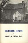Historical Essays by Dr. Charles Coleman by Charles H. Coleman