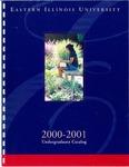 Eastern Illinois University Undergraduate Catalog 2000 - 2001