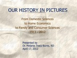 Family and Consumer Science Department: Our History in Pictures by Melanie Burns
