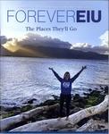 ForeverEIU (Winter 2020-2021) by Eastern Illinois University Alumni Association