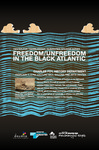 Dr. Charles Foy: Freedom/Unfreedom in the Black Atlantic