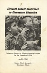 Program: Eleventh Annual Conference in Elementary Education 1960 by Eastern Illinois University
