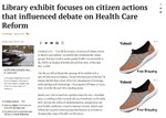 Library exhibit focuses on citizen actions that influenced debate on health care reform by Clint Walker