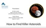 How to Find Killer Asteroids