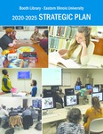 2020-2025 Strategic Plan by Booth Library Strategic Planning Committee