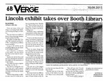Lincoln exhibit takes over Booth Library by Lexi Stickel