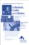 Cathedrals, Castles, and Colonies