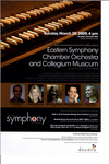 Eastern Symphony Chamber Orchestra and Collegium Musicum