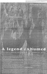 A legend exhumed