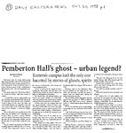 Pemberton Hall's ghost - urban legend?