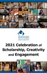 2021 Celebration of Scholarship, Creativity, and Engagement by Todd Bruns and Beth Heldebrandt