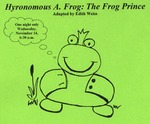 Hyronomous A. Frog (2007) by Theatre Arts