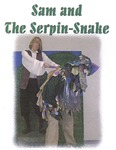 Sam and the Serpin-Snake (2004) by Theatre Arts
