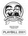 An Evening of Student Directed One Acts: Unfinished Women (2001) by Theatre Arts