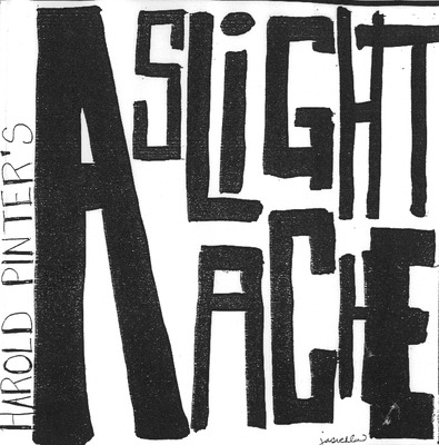 An Evening of Student Directed One Acts: A Slight Ache (1994)