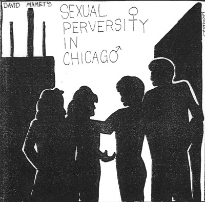 An Evening of Student Directed One Acts: Sexual Perversity in Chicago (1994)