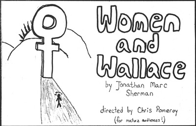An Evening of Student Directed One Acts: Women and Wallace (1994)