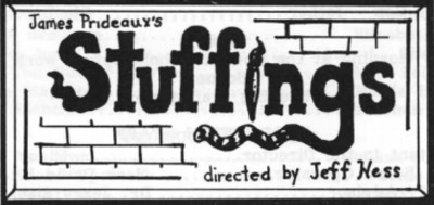 An Evening of Student Directed One Acts: Stuffings (1990)