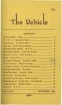 The Vehicle, November 1960, Vol. 3 no. 1 by Donald C. Blair, Linda Campbell, E. Joseph Bangiolo, Larry W. Dudley, Mike Hindman, Nancy Coe, Robert S. Hodge, Donald E. Shepardson, Mary Beil, Jan Holstlaw, Thomas McPeak, and Judith Jerints
