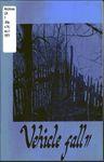 The Vehicle, Fall 1971 by Steve Siegel, Steven Keplinger, Richard Dean, Sam Straka, Cynthia Davidson, Jeff Kayser, Marty Spitz, Sandra Fair, and Don Henning