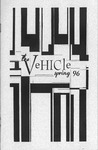 The Vehicle, Spring 1996