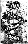 The Vehicle, Spring 2000 by Autumn Williams, Dave Moutray, Businge Roger Godfrey, Kim Hunter, Jason Brown, Megan Guernsey, Stephanie Carpenter, Tara Coburn, Kristi Brownfield, Joe Raab, Wes Payton, Denise Fitzer, Annie White, and Paul Auster