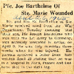 Pfc. Joe Barthelme of Ste. Marie Wounded 4-26-1945