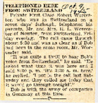 Telephoned Here from Switzerland (PFC Robert Worcester) 10-9-1945